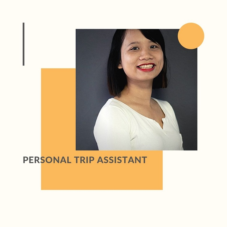 Personal Trip Assistant cares for you before, during and after your 2 weeks in Vietnam holiday